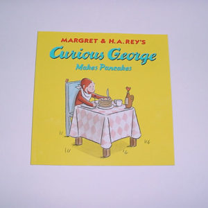 """Curious George Makes Pancakes"" by Margret & H.A. Rey"