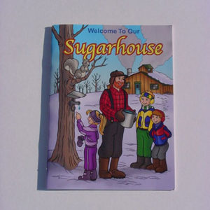"""Welcome To Our Sugarhouse"" - a coloring book about syrup"